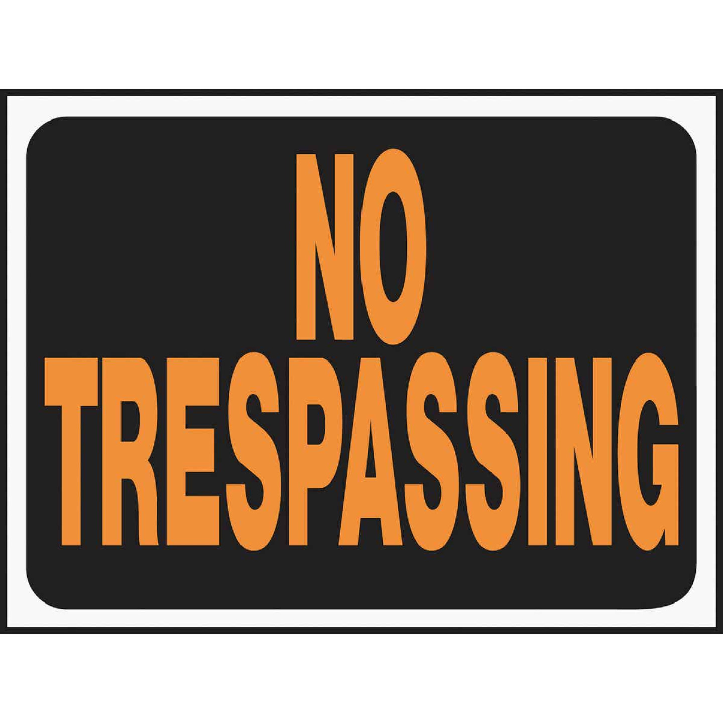 Hy-Ko Plastic Sign, No Trespassing Image 1
